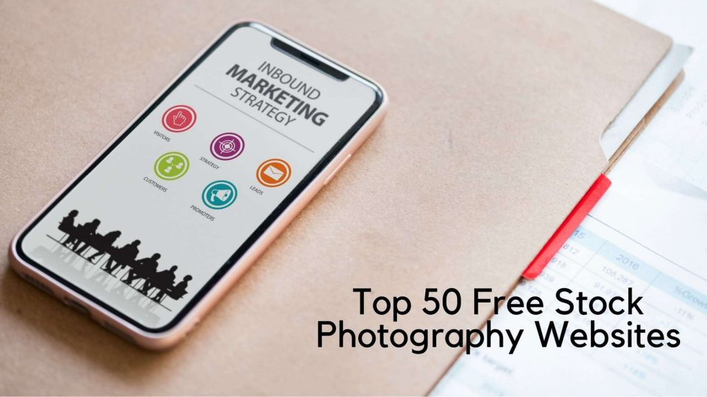 Top 50 Free Stock Photography Websites